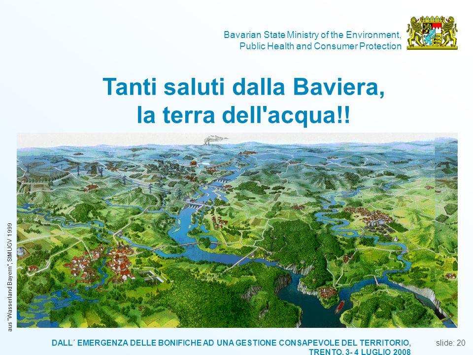 Tanti saluti dalla Baviera, la terra dell acqua!!
