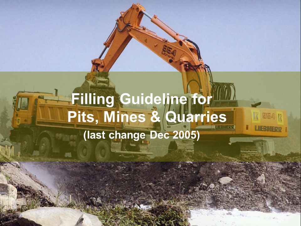 Filling Guideline for Pits, Mines & Quarries
