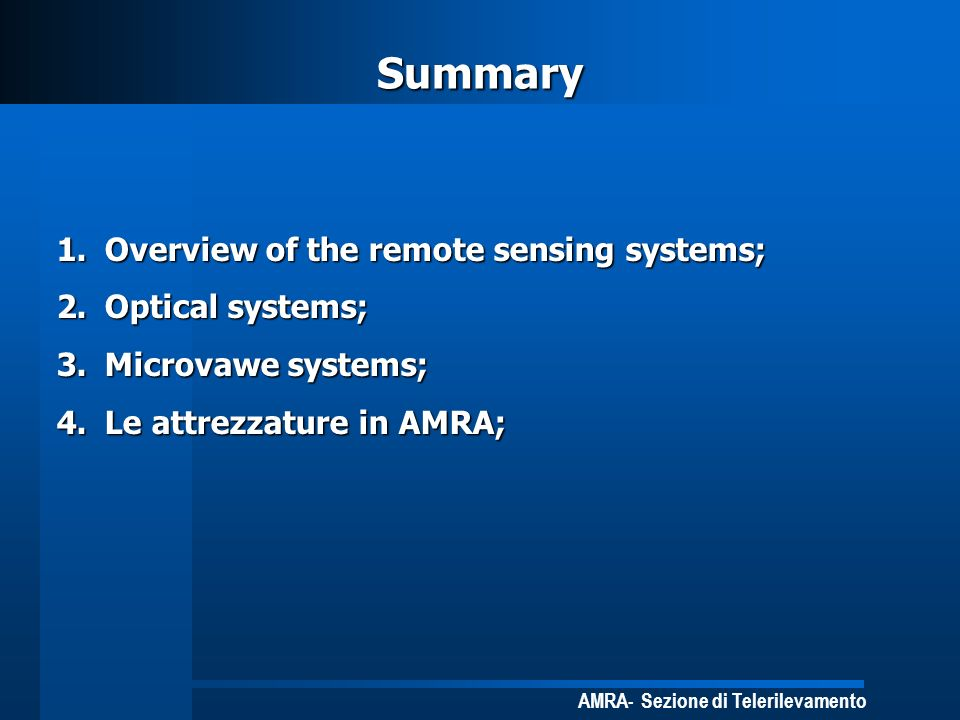 Summary Overview of the remote sensing systems; Optical systems;
