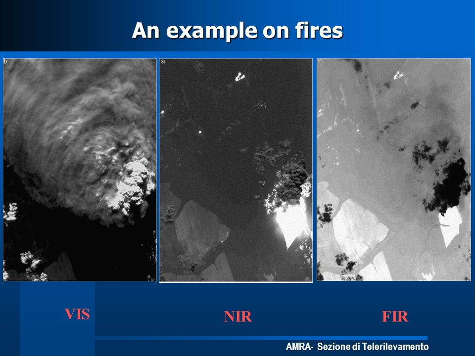 An example on fires VIS NIR FIR
