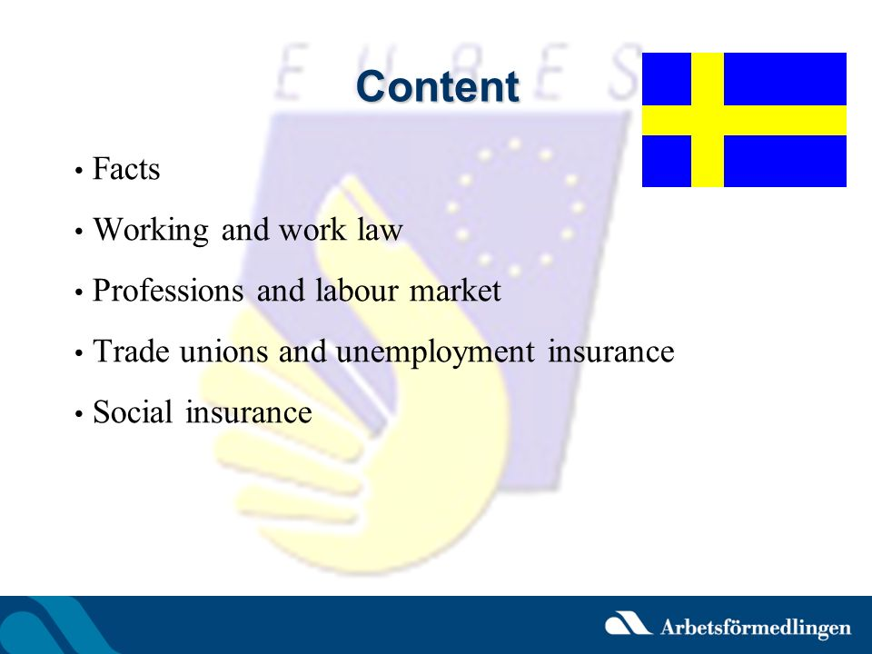 Content Facts Working and work law Professions and labour market