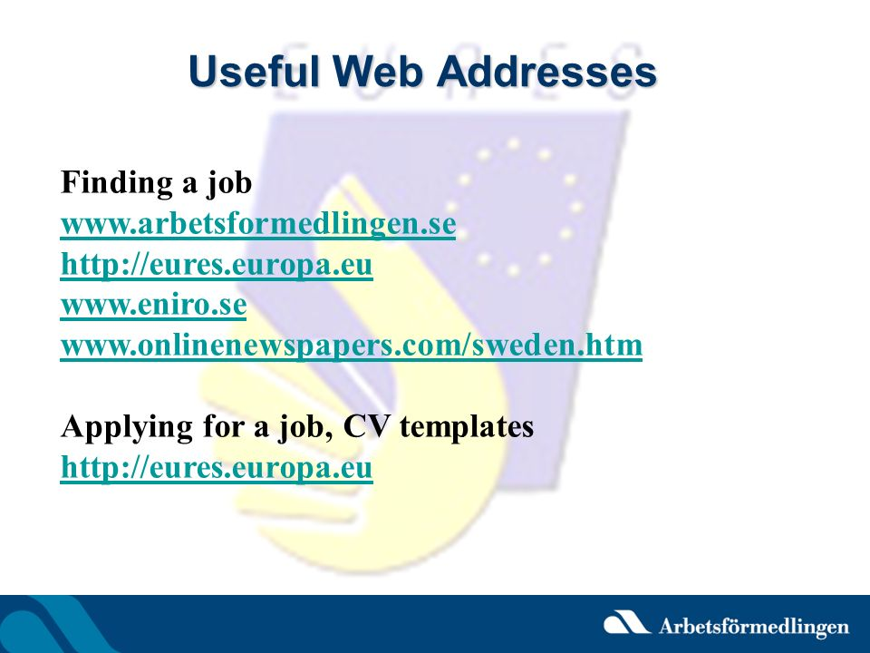 Useful Web Addresses Finding a job