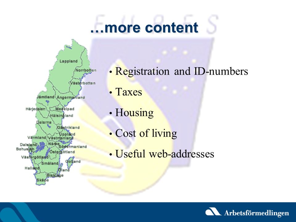 …more content Registration and ID-numbers Taxes Housing Cost of living