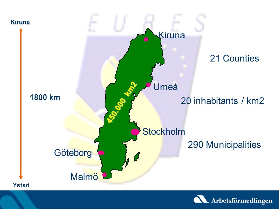 Kiruna 21 Counties Umeå 20 inhabitants / km2 Stockholm