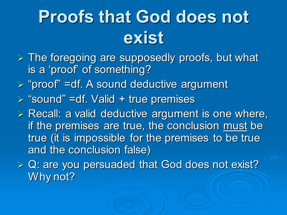 a sound argument in favor of the existence of god 5 classical apologetics: it stands to an important point in their favor that their approach is in line a sound argument for the existence of god can.