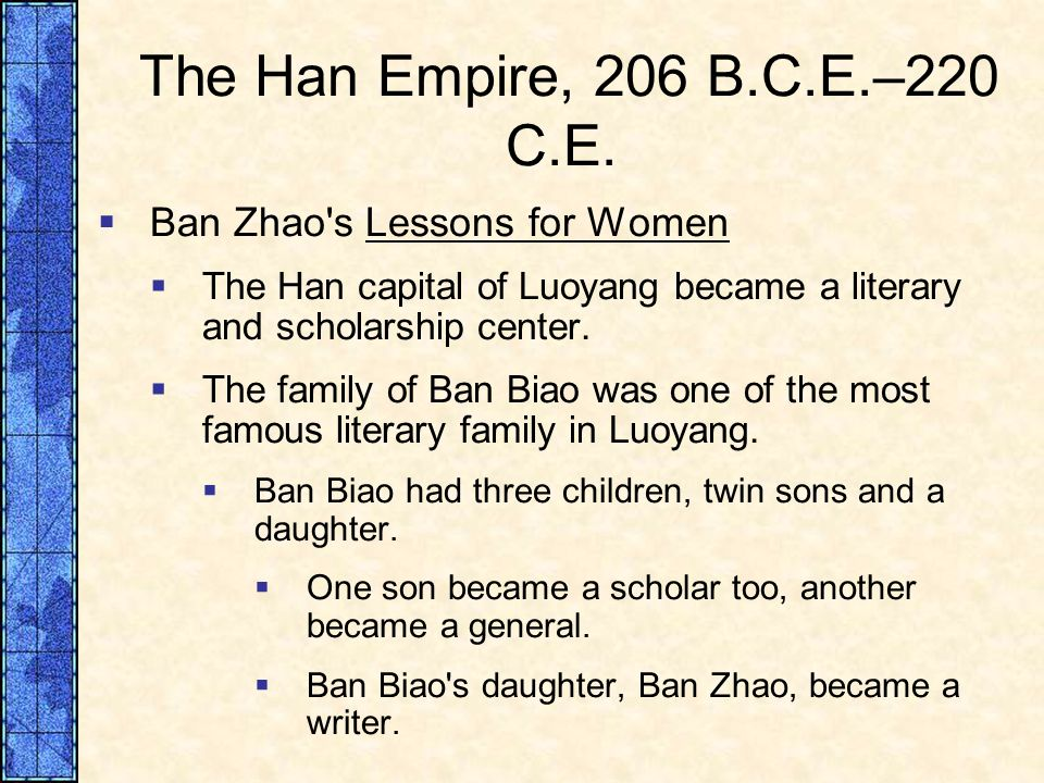 ban zhao and lessons women With these lessons women can conduct themselves as virtuous women within chinese society 2 ban zhao § author § female § a ban will not only be helpful to.