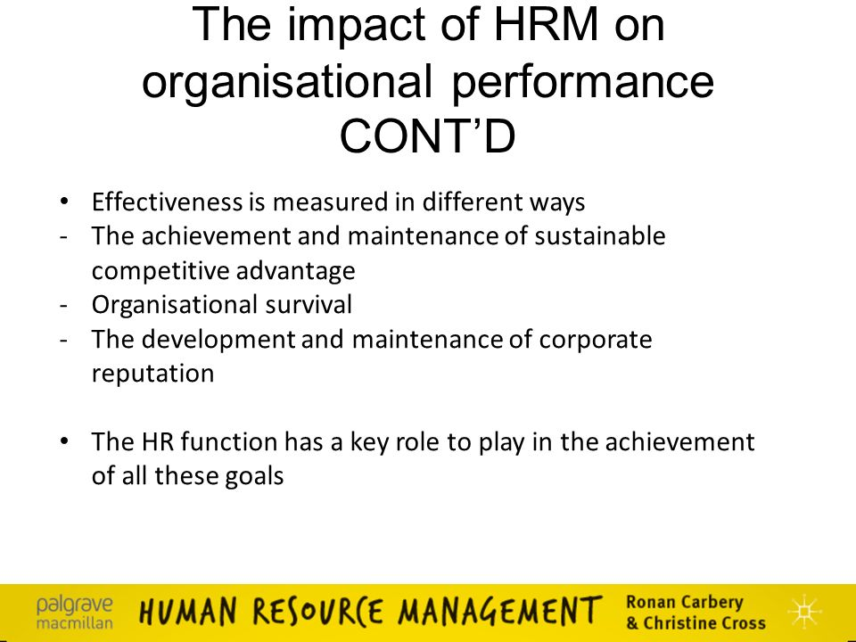 hrm and organisational performance The idea of a transformed or high-performance work system has attracted considerable attention in the united states as an alternative to traditional, mass-production forms of work organization this article examines the relationships between indicators of high-performance work organizations that are available in the national organizations study.