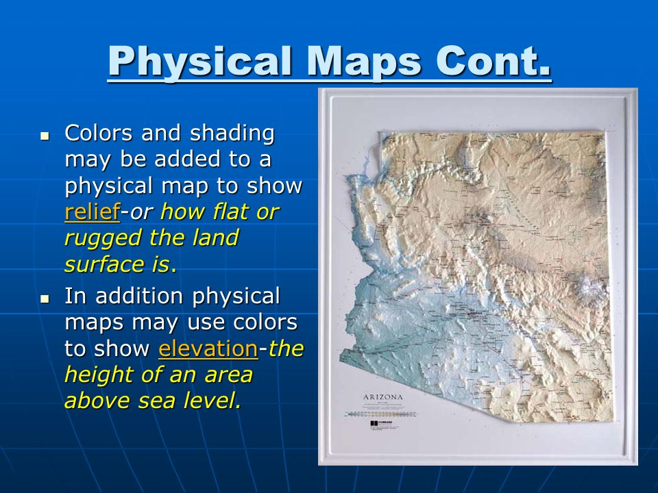 Physical Maps Cont Colors And Shading May Be Added To A Physical Map To Show