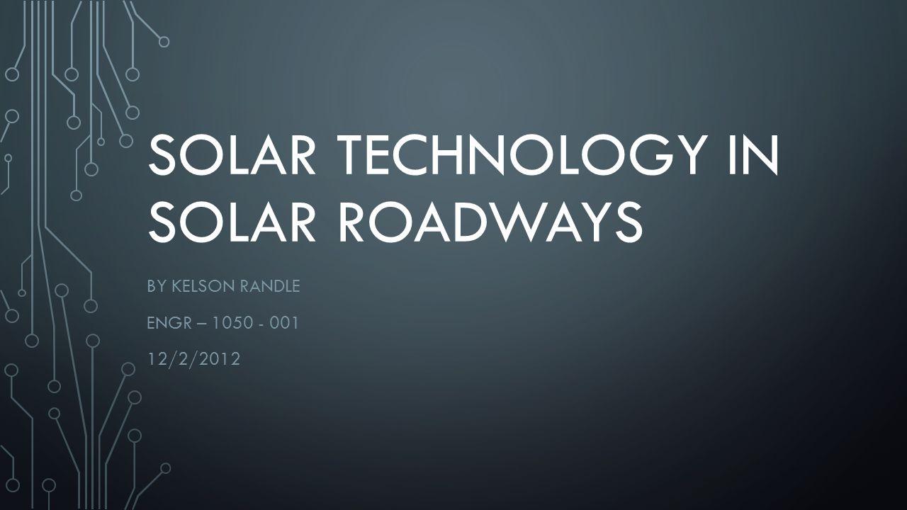 Persuasive essay solar roadways