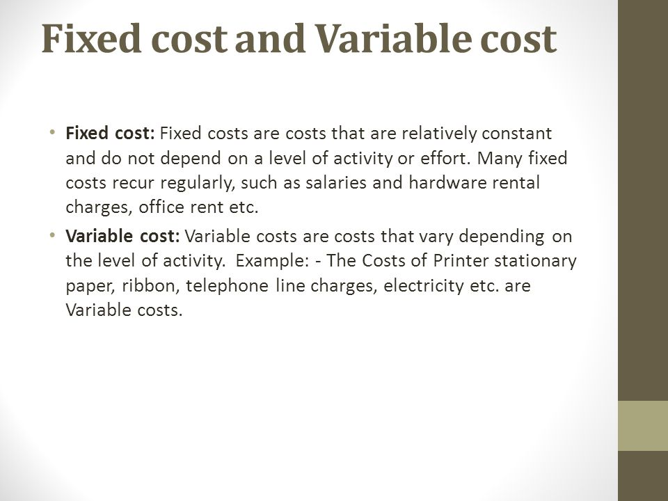 variable cost essay All the costs faced by companies can be broken into two main categories: fixed  costs and variable costs fixed costs are costs that are independent of output.