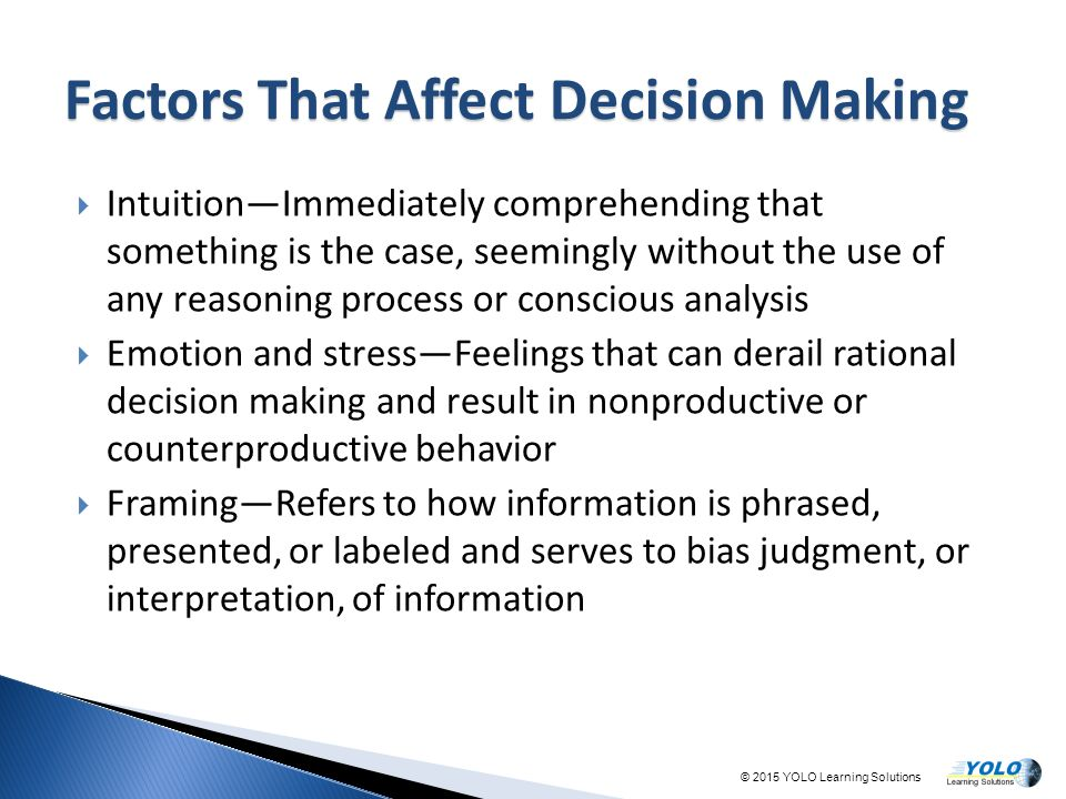 factors affecting the decision making process of The three factors that affect consumers' purchase decisions  of a purchasing decision  likely to earn the customer's trust in the process.