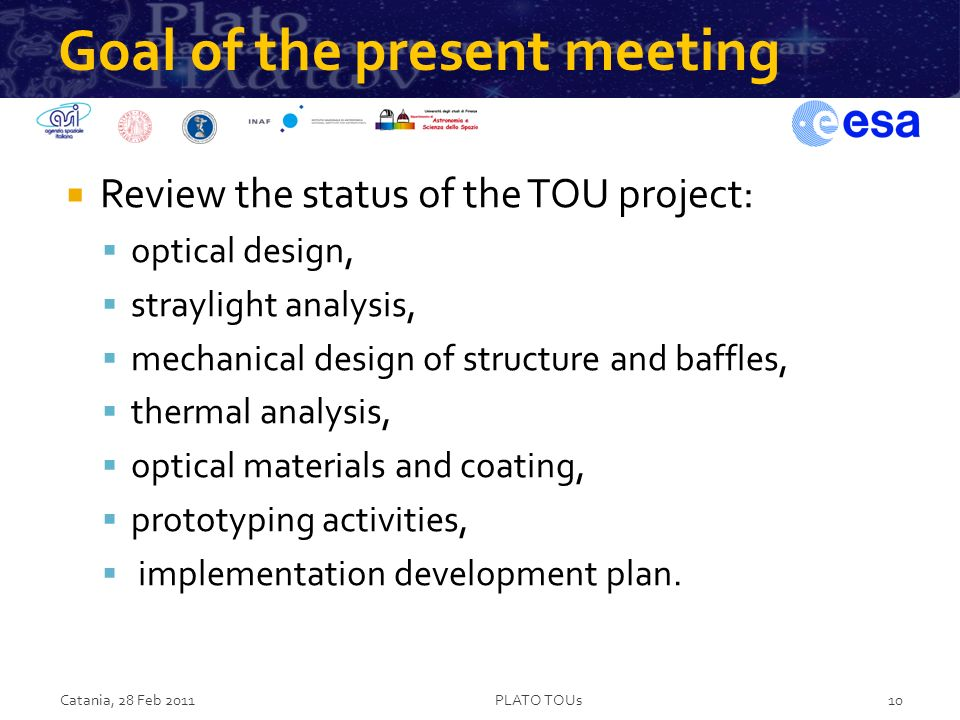 Goal of the present meeting