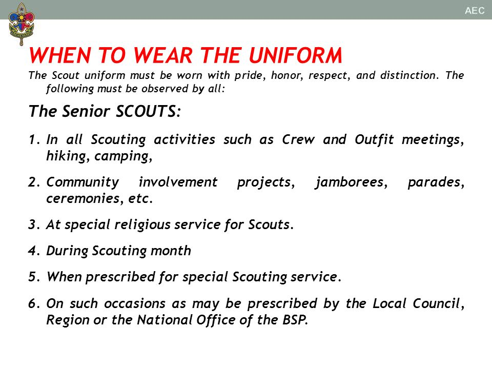 WHEN TO WEAR THE UNIFORM