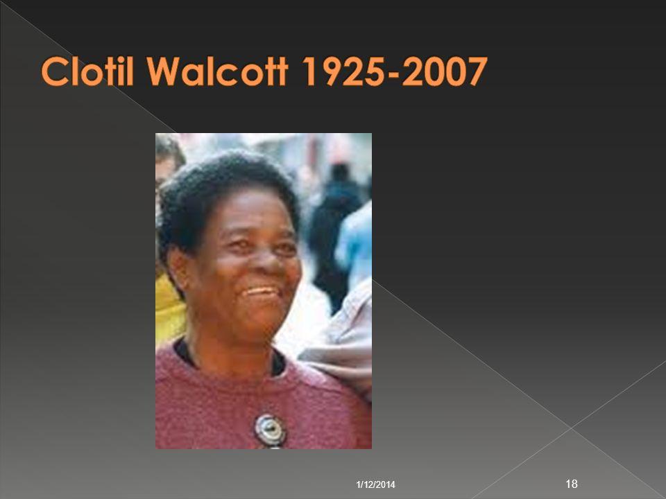 Clotil Walcott 1925-2007 3/24/2017