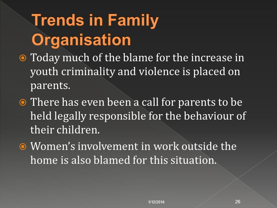 Trends in Family Organisation