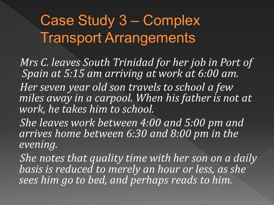 Case Study 3 – Complex Transport Arrangements