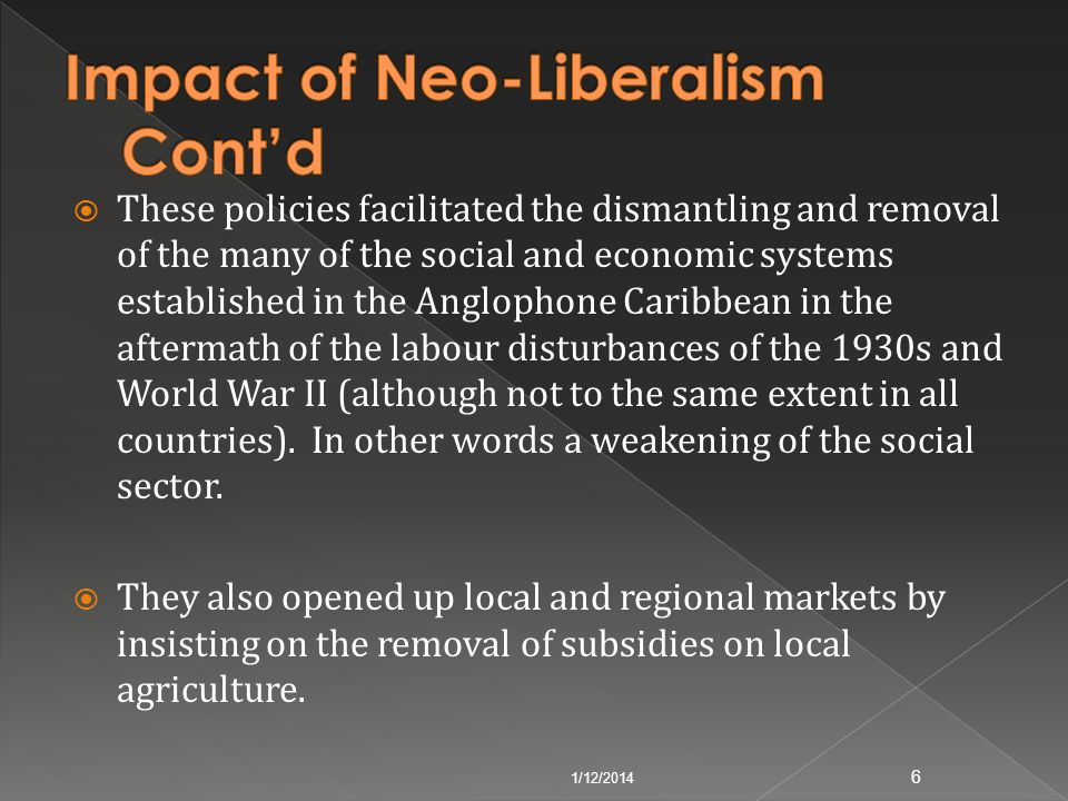 Impact of Neo-Liberalism Cont'd