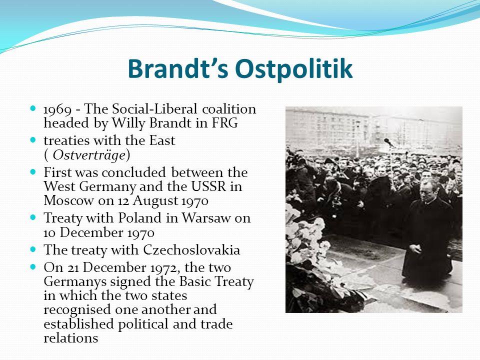 willi brandts ostpolitik Met de socialist willy brandt op buitenlandse zaken sloeg de brd een geheel nieuwe weg in ten aanzien van de ddr: de ostpolitik de betrekkingen met het communistische deel van duitsland werden versoepeld.