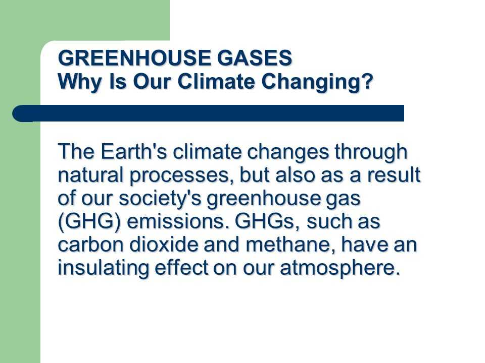 the greenhouse effect changes the global climate We explain the science behind climate change, the impacts of climate change  these emissions include carbon dioxide — the main greenhouse gas — which.