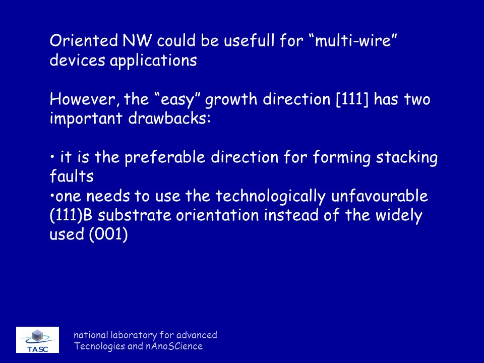 Oriented NW could be usefull for multi-wire devices applications