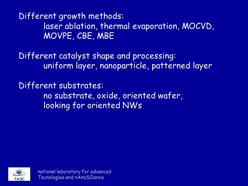 Different growth methods: