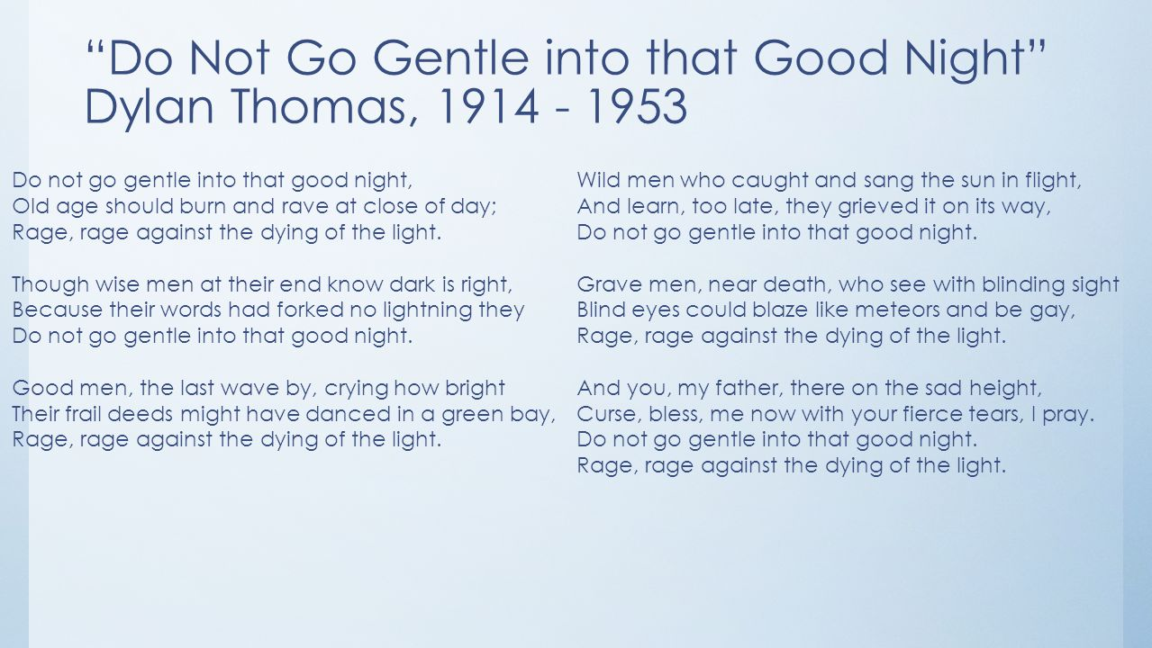 a comparison of perceptions of death in do not go gentle into that good night by dylan thomas and el