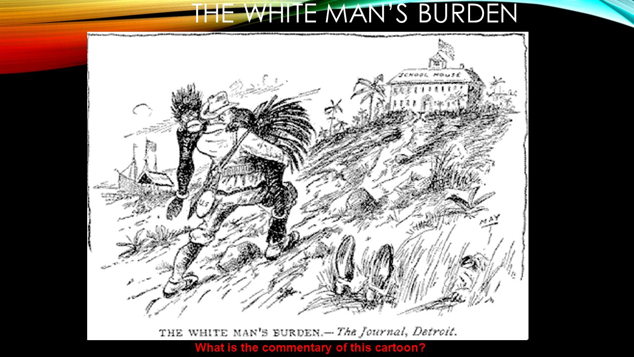 the white mans burden 2 essay A thoughtful, searching essay on the embryology of racism in the young republic — the moral, philosophical and scientific justifications for slavery and the subjugation of negroes.