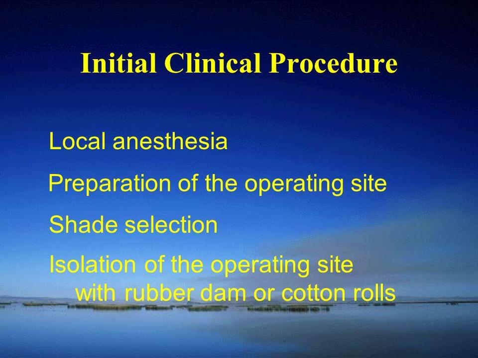 Initial Clinical Procedure