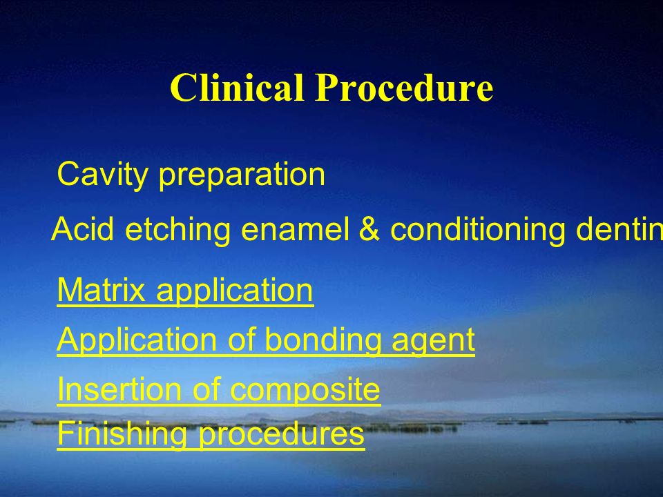 Clinical Procedure Cavity preparation