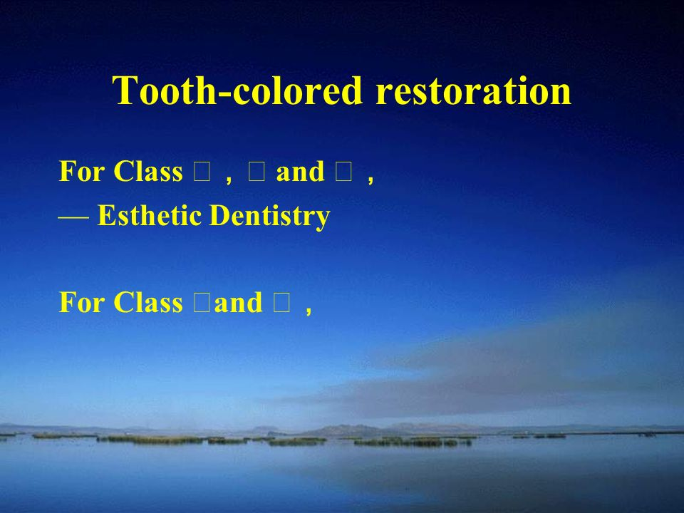 Tooth-colored restoration