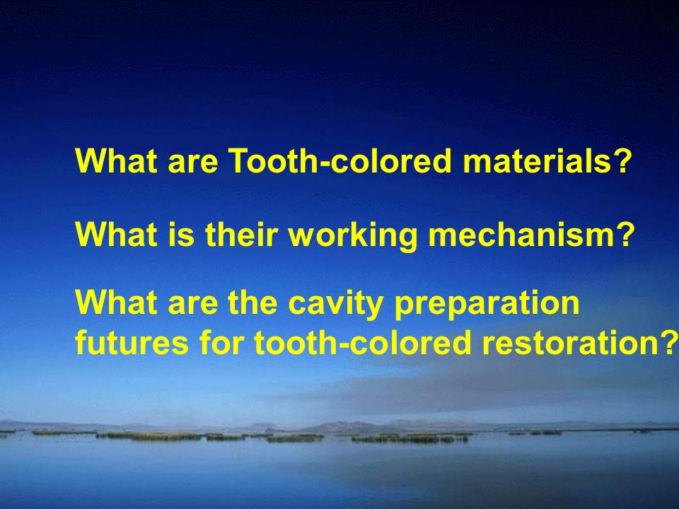 What are Tooth-colored materials