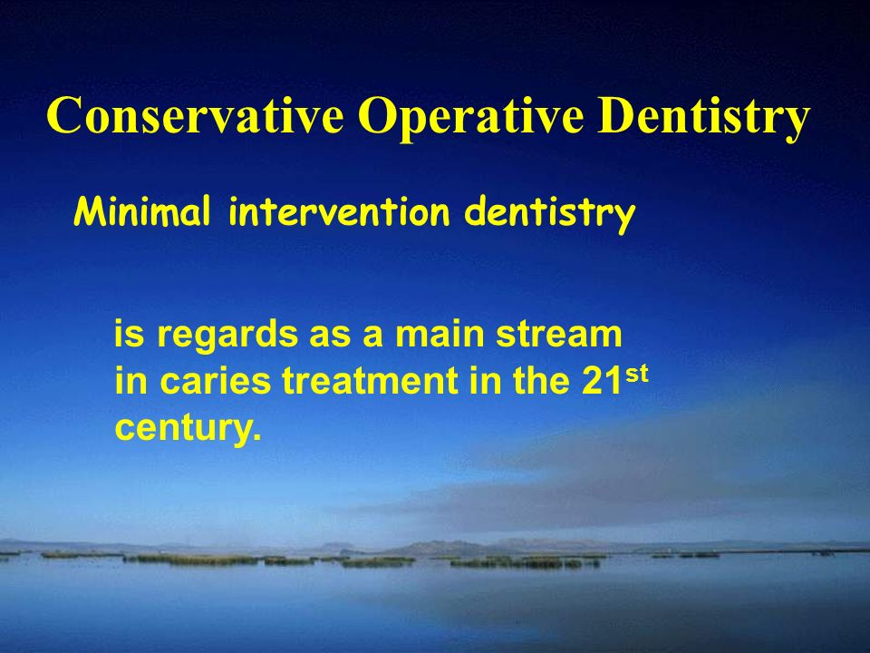 Conservative Operative Dentistry