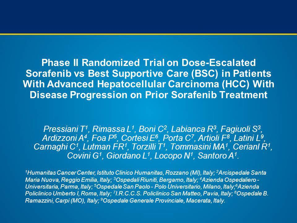 Phase II Randomized Trial on Dose-Escalated Sorafenib vs Best Supportive Care (BSC) in Patients With Advanced Hepatocellular Carcinoma (HCC) With Disease Progression on Prior Sorafenib Treatment
