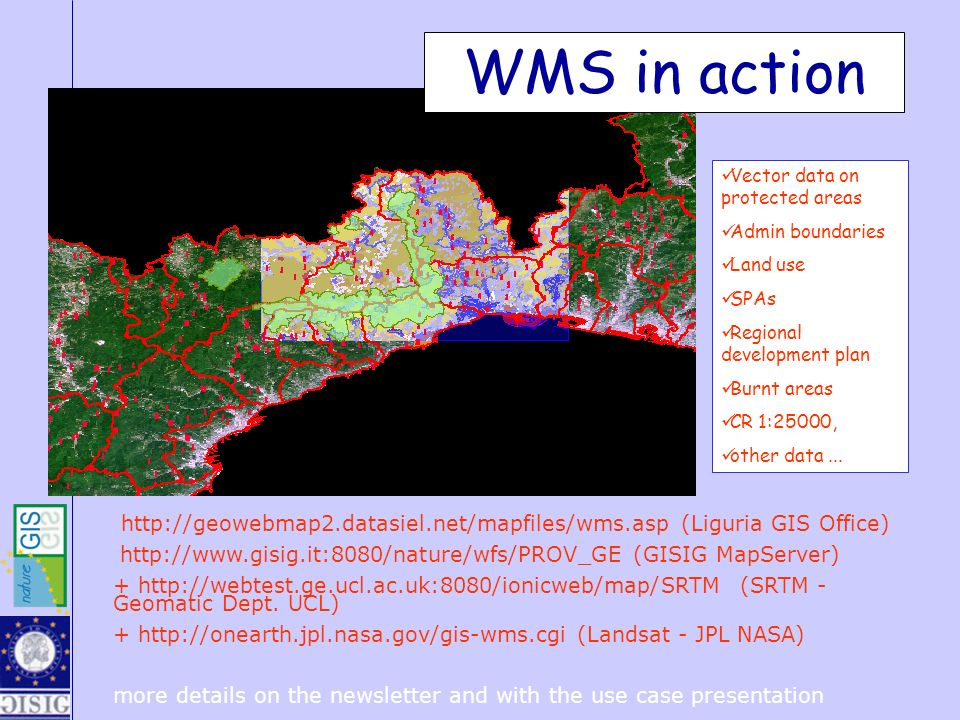 WMS in action Vector data on protected areas. Admin boundaries. Land use. SPAs. Regional development plan.