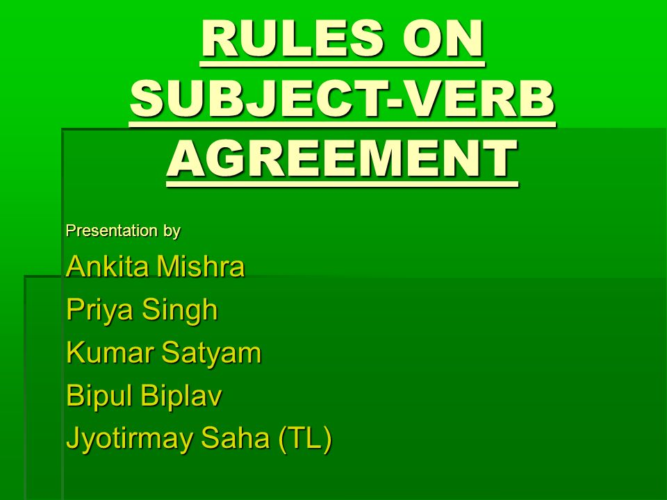Rules On Subject Verb Agreement Ppt Video Online Download