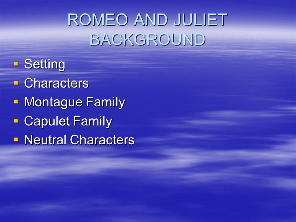 how does lord capulet change through the course of the play romeo and juliet How the character of capulet changes during the play in romeo and juliet   romeo and juliet is set in verona and it is based on two families, the capulets  and  the relationship between lord capulet and juliet in william  shakespeare's.