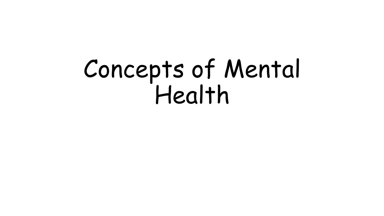 biblical concepts of mental health Promoting mental health concepts emerging evidence practice summary report a report of the world health organization, department of mental health and substance abuse.