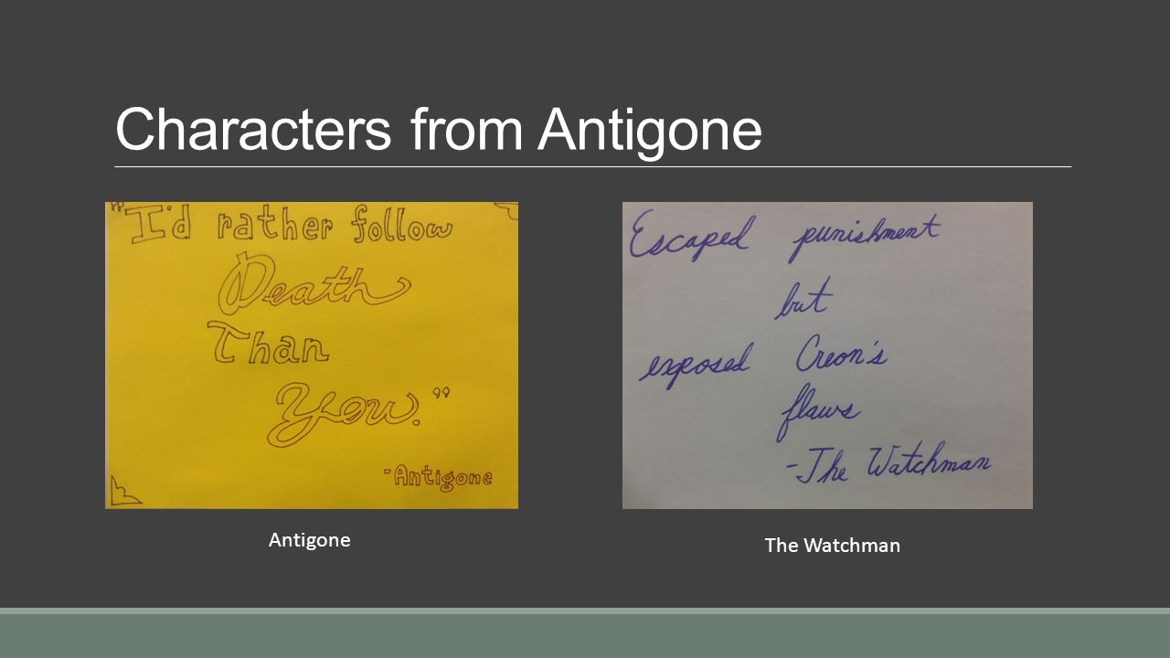 character development of creon and antigone As sophocles wrote her character, she is the negative to antigone's positive (or  we know ismene's innocent, but creon  this is not character development.