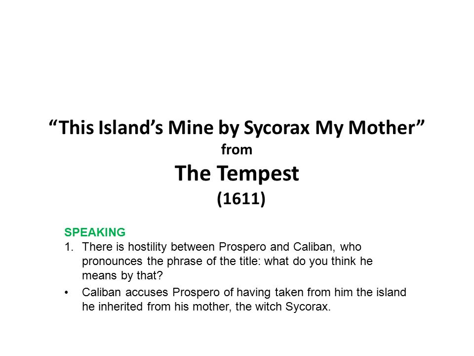 how does the relationship between prospero The tempest - relationship between prospero and caliban  with close reference to appropriately selected episodes write about the dramatic methods shakespeare uses to present the relationship between prospero and caliban - the tempest - relationship between prospero and caliban introduction 'the tempest' was the last play written by shakespeare and is widely regarded to be his greatest play.