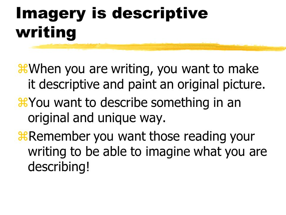 a descriptive essay uses sensory images to create a Descriptive essay about nature essay  their responses to sensory and tactile  to evaluate his or her results and create a credible conclusion descriptive.