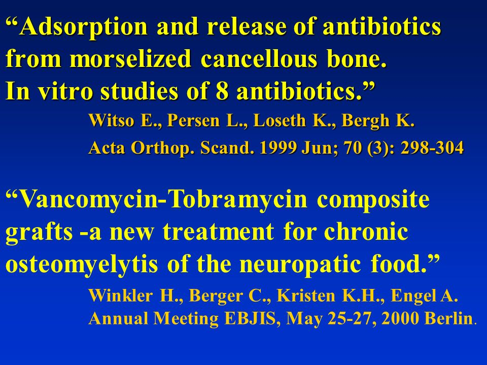 Adsorption and release of antibiotics from morselized cancellous bone