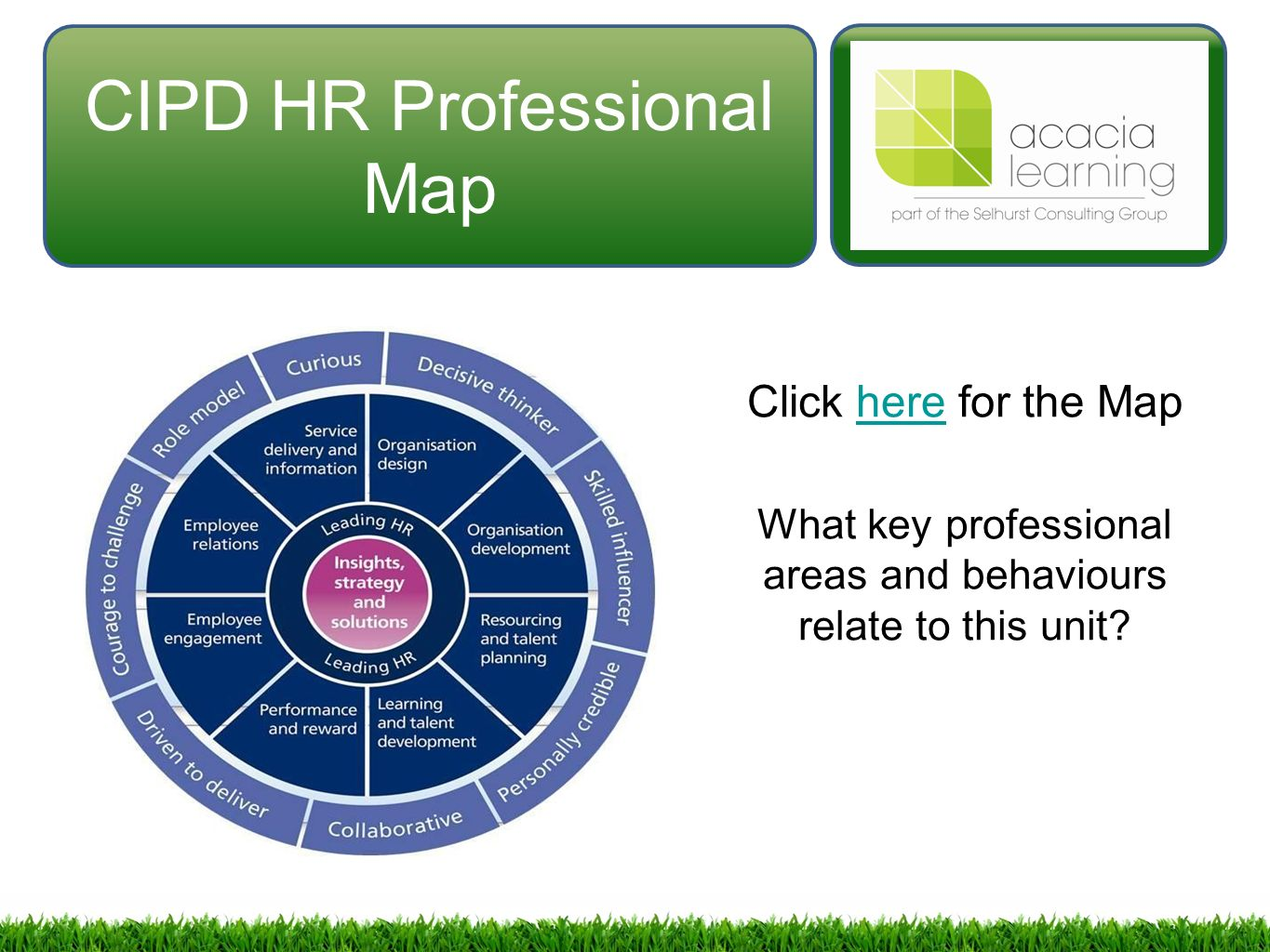 discuss the cipd hr professional map Achieving professional membership of the cipd demonstrates to employers, clients and peers that you meet the rigorous requirements and professional standards for good practice in hr and l&d.