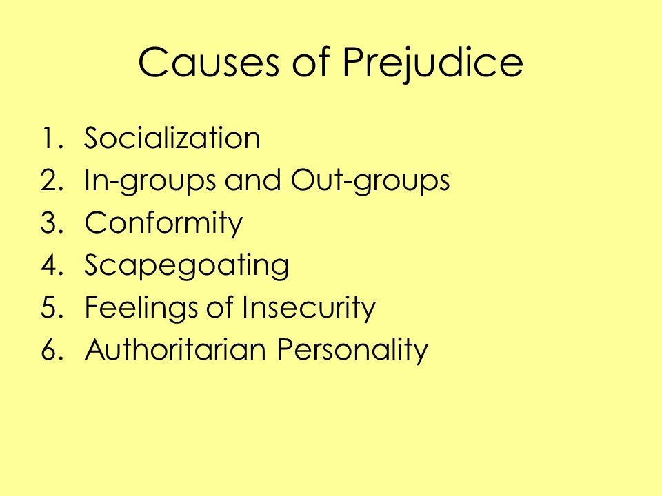 the causes of prejudice