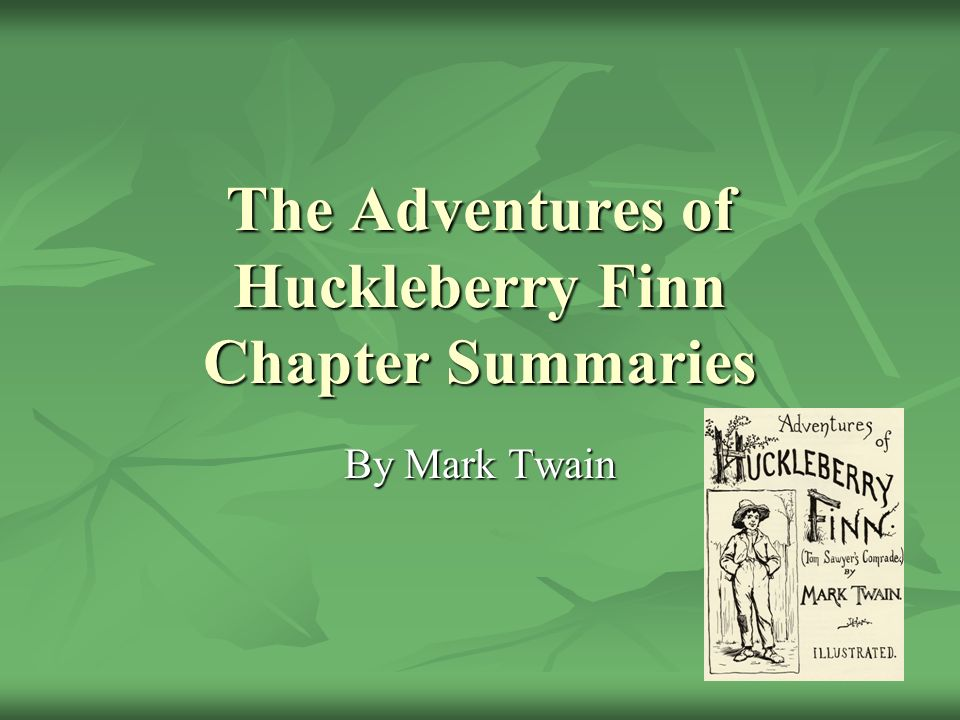 a summary of the story adventures of huck finn