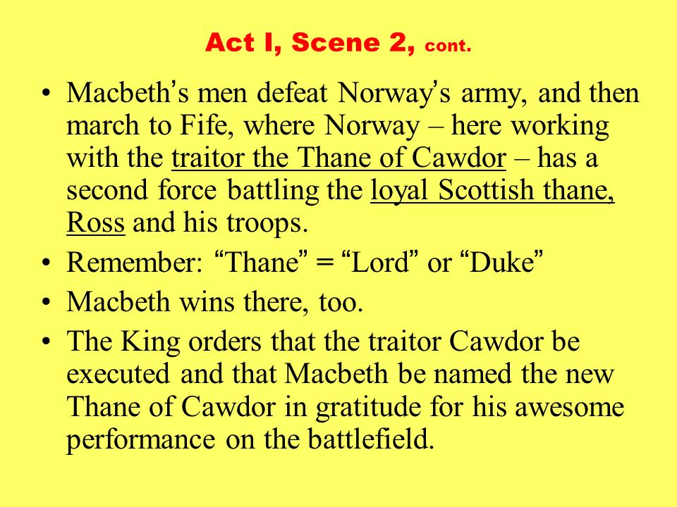 an essay on macbeth thane of cawdor and glamis The title thane of cawdor is a title in the peerage of scotlandthe current 7th earl of cawdor, of clan campbell of cawdor, is the 26th thane of cawdor in william shakespeare&#039s play macbeth, this title was given to macbeth after he captured the p.
