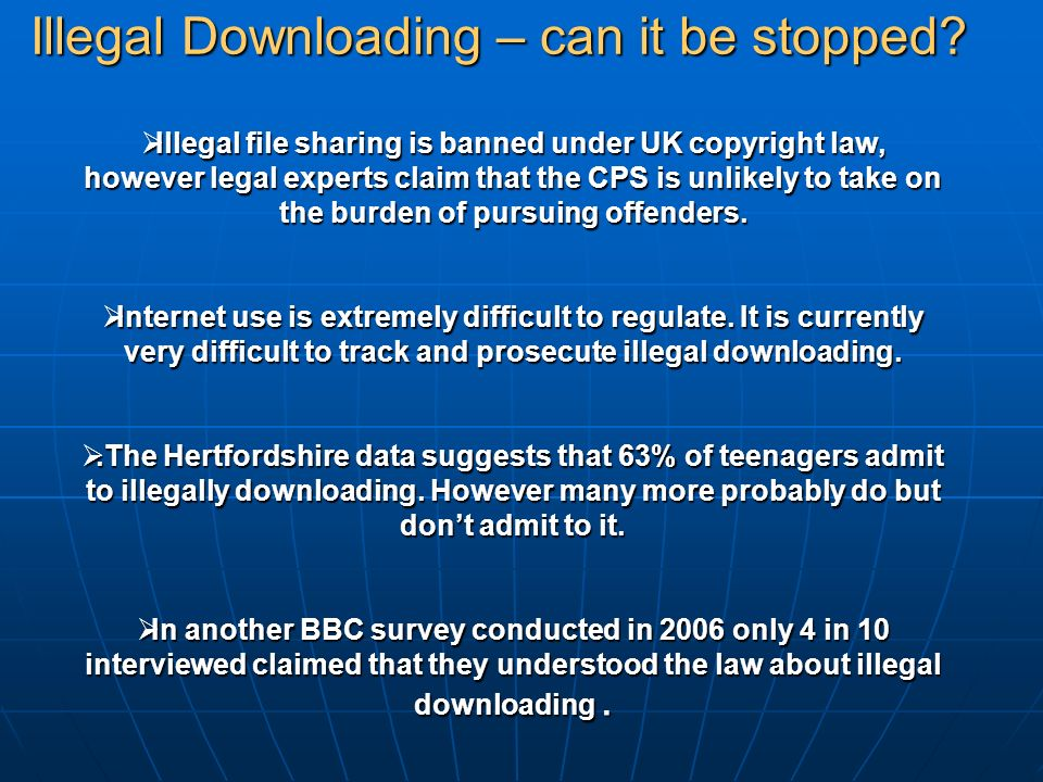 the impacts of illegal download for musicians Some have justified the lawsuit campaign as a necessary stick designed to complement the carrot of authorized music services the notion is that the fear of lawsuits will drive music fans to services like apple's itunes music store, where they will be hooked on 99 cent downloads and abandon the p2p networks.