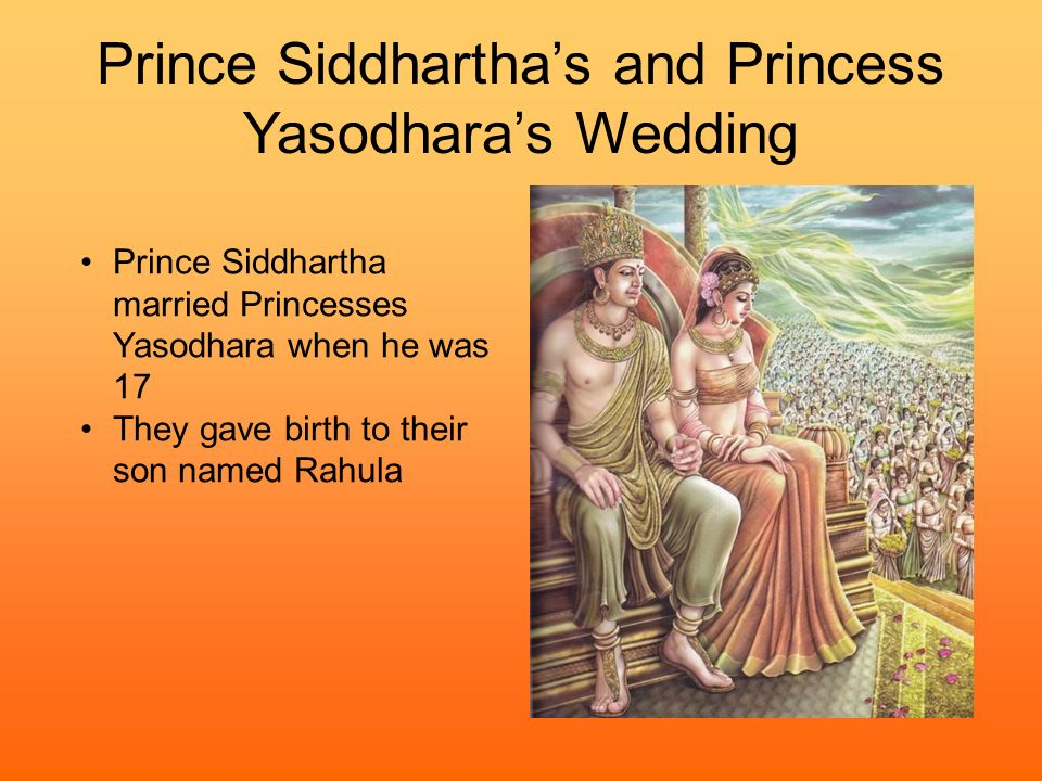 Prince Siddhartha's and Princess Yasodhara's Wedding