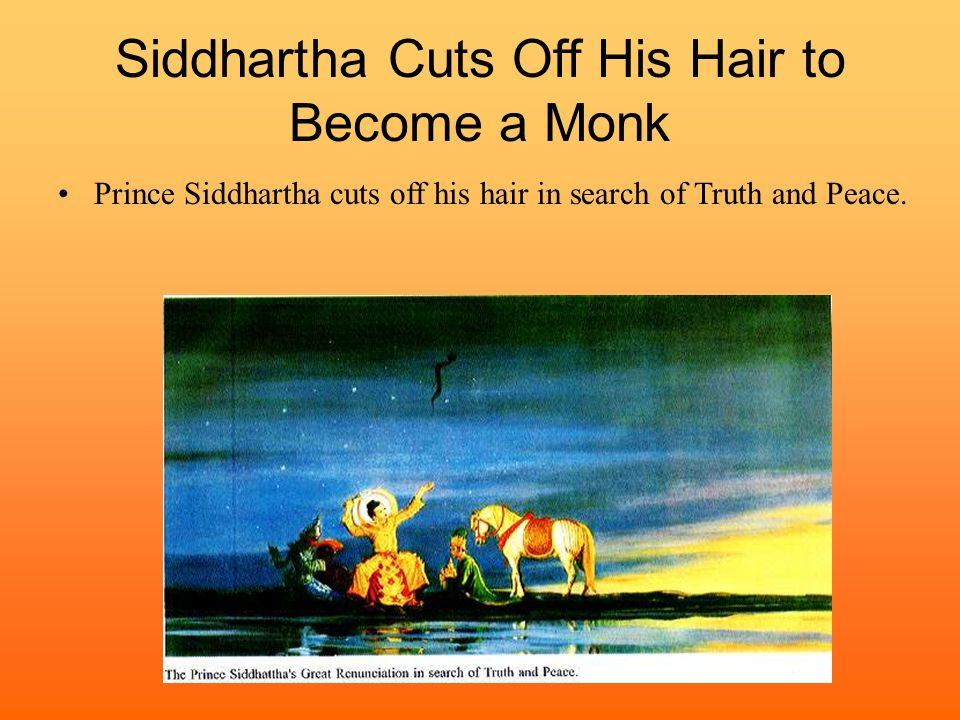 Siddhartha Cuts Off His Hair to Become a Monk