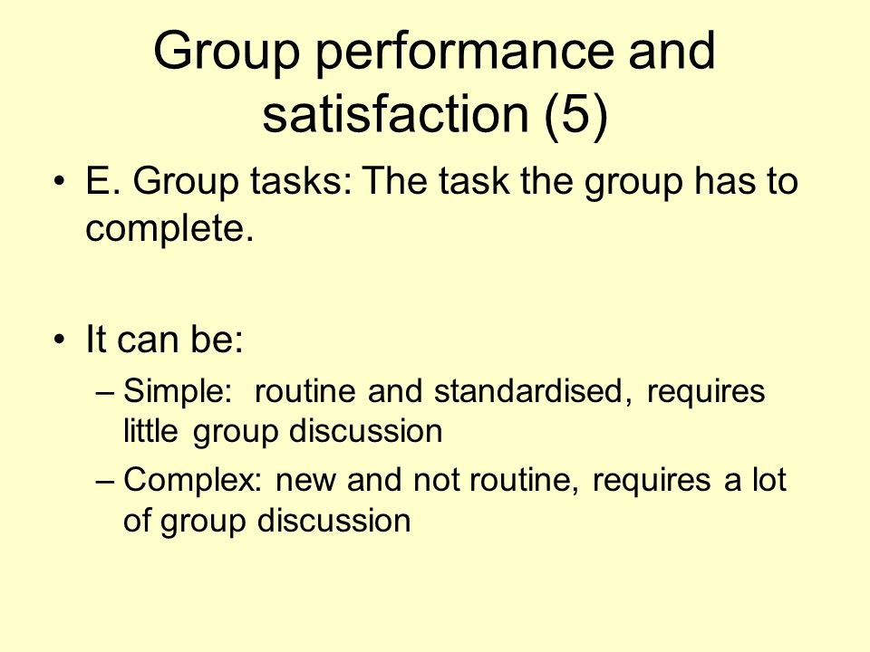 Group performance and satisfaction (5)