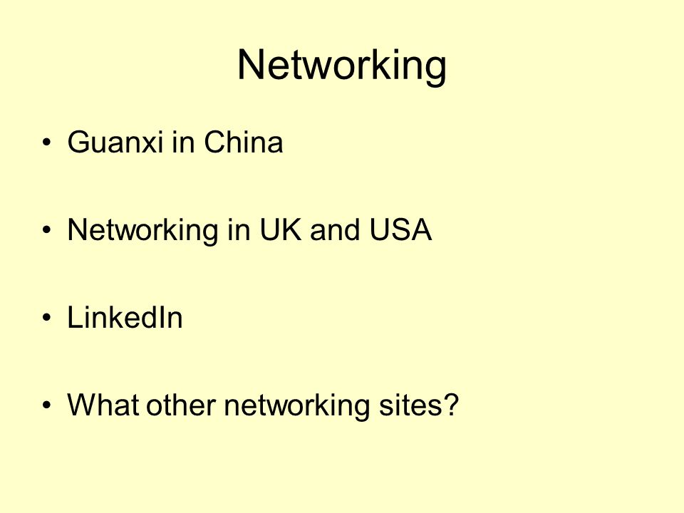 Networking Guanxi in China Networking in UK and USA LinkedIn